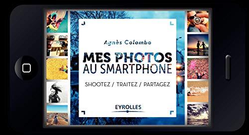 les meilleurs smartphonees photos avis un comparatif 2021 - le meilleur du Monde
